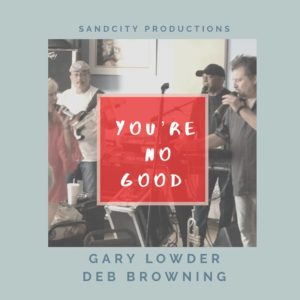 You're No Good – New Song Release!